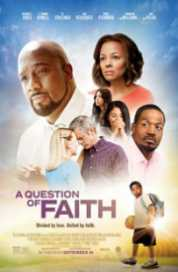 A Question Of Faith 2017